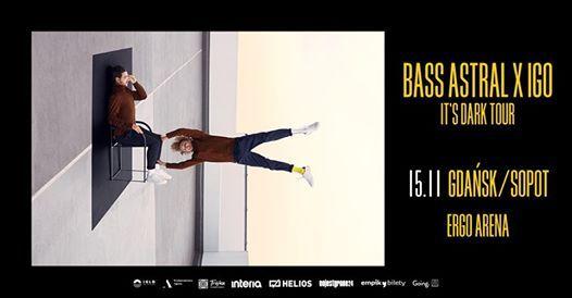 Bass Astral x Igo  15.11  Gdask  Sopot