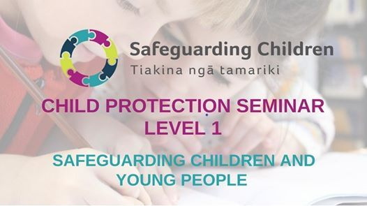 Wellington - Child Protection Level 1 Seminar