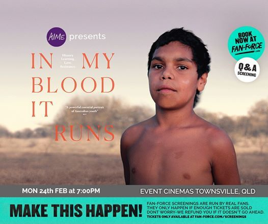 In My Blood It Runs - Event Cinemas Townsville City QLD