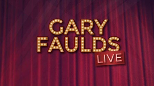 Gary Faulds Live - SEC Glasgow (SOLD OUT)