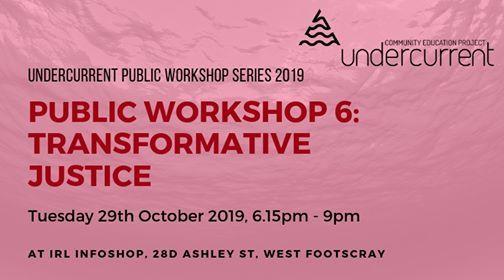 Workshop 6 Transformative Justice