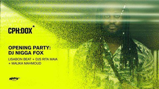 CPHDOX opening party Lisbon Beat Dj Nigga Fox Rita Maia
