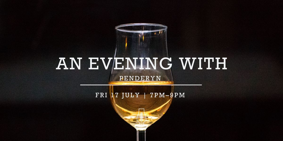 Tasting Event  An Evening with Penderyn