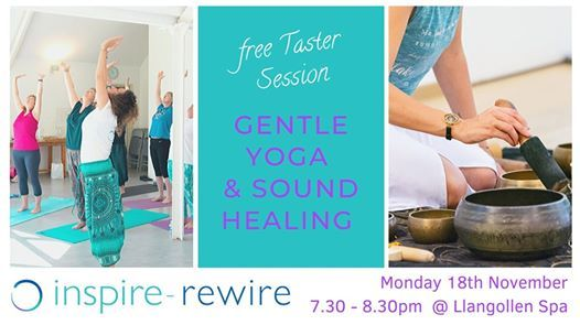 Yoga & Sound Healing Taster - 18th Nov 7.30 - 8.30pm Llangollen