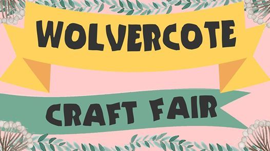 Wolvercote Craft Fair 2019