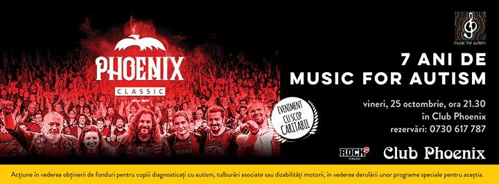 Concert caritabil Phoenix - Aniversar 7 ani Music for Autism