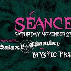 Club Sance presents Mystic Priestess and Galaxy Chamber