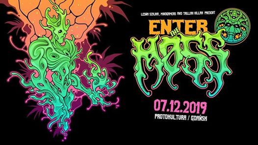 Enter The Moss - Psychedelic Party II Protokultura - Gdask