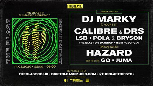 The Blast presents  DJ Marky & Friends  Calibre  LSB  more