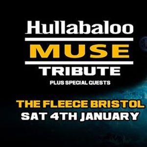 Hullabaloo Muse Tribute at The Fleece Bristol