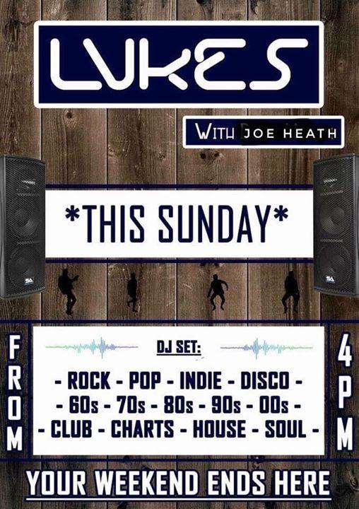 Sunday Disco With DJ Joe Heath The Bedford -Lukes