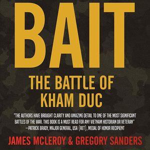 Bait The Battle of Kham Duc Special Forces Camp