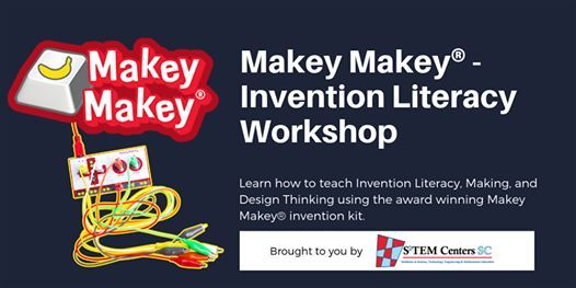 Makey Makey - Invention Literacy Workshop - FLORENCE LOCATION
