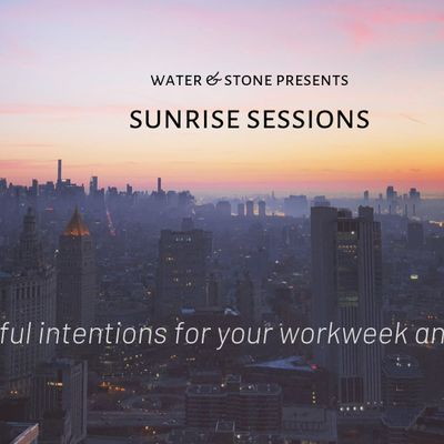 Sunrise Sessions Art-Making & Mindfulness for Your Workweek... and Beyond