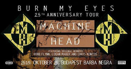 Machine Head Burn My Eyes 25th Anniversary Tour  Barba Negra