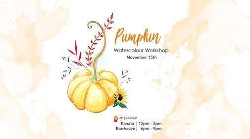 Pumpkin  Watercolour Workshop (Kanata)