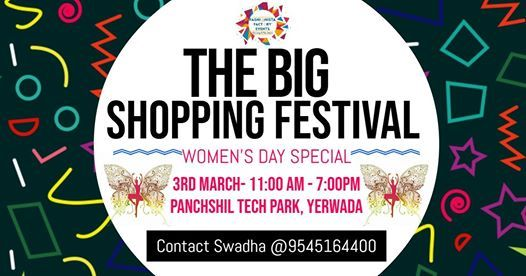 The Big Shopping Festival at Panchshil - Womens Day Special