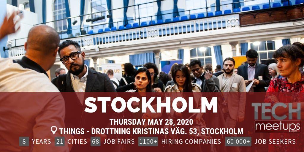 Career Fair Near Me 2020.Stockholm Tech Job Fair Spring 2020 By Techmeetups At Things