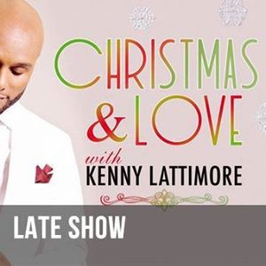 An Evening with Kenny Lattimore - Late Show
