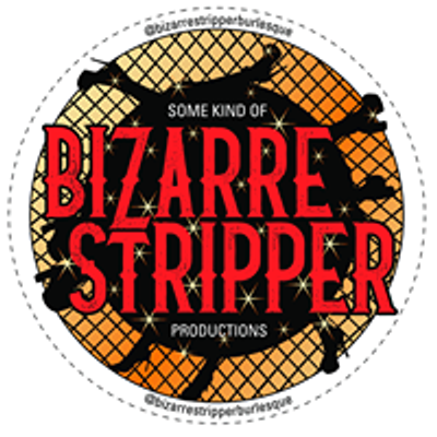 Bizarre Stripper Burlesque
