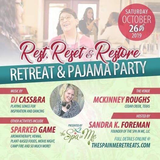 Rest Reset & Restore Retreat & Pajama Party
