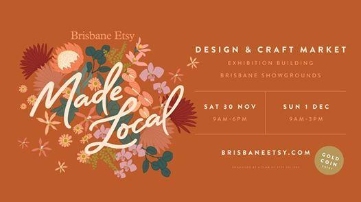 Brisbane Etsy MADE LOCAL Market