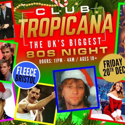 Club Tropicana - The UKs Biggest 80s Xmas Party