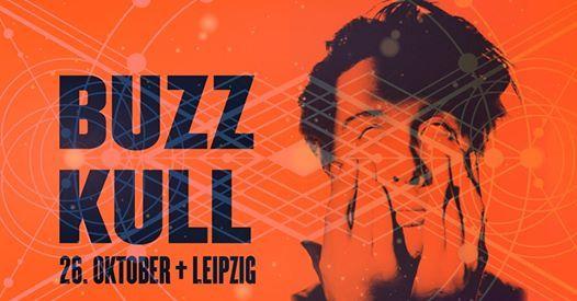 Achtung Ort verlegt - BUZZ KULL live