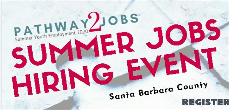Pathway2Jobs Summer Youth Employment Hiring Event - May 5 6 7 2020
