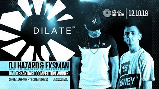 TOMORROW  Dilate Presents - DJ Hazard & Eksman