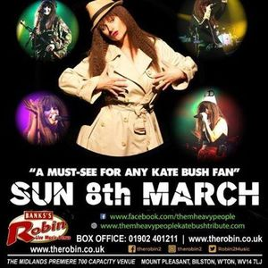 The Robin 2 presents Them Heavy People (Kate Bush Tribute)