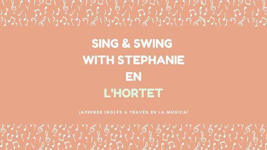 Sing & Swing with Stephanie en LHortet