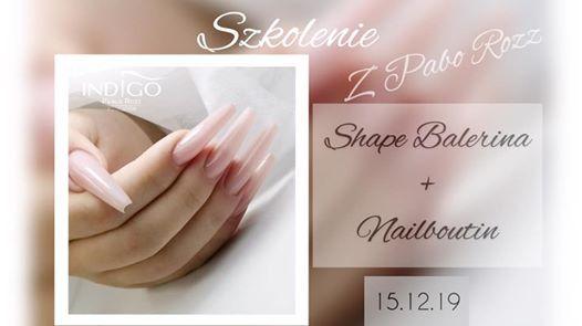 Szkolenie Shape Balerina  Nailboutin by Pablo Rozz