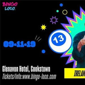 Bingo Loco Cookstown - Saturday 9th November
