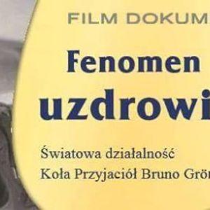 Fenomen uzdrowienia - film cz. I (Koszalin)