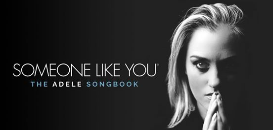 Someone Like You - The Adele songbook (UK)  Tampere-talo