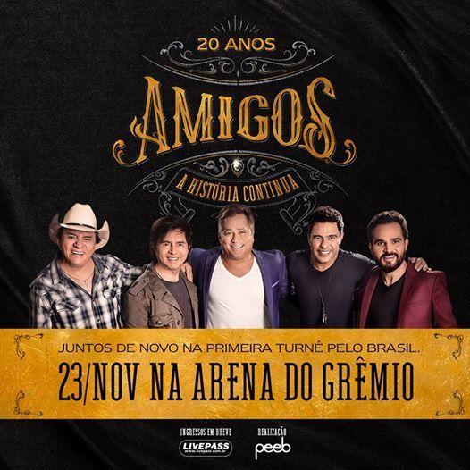 Amigos 20 Anos - A Histria Continua  Porto AlegreRS