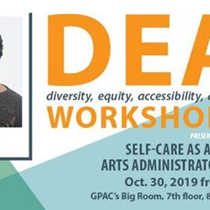 Self-Care as an Artist or Arts Administrator of Color