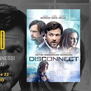 Cinemiamo - Disconnected di Alex Rubin