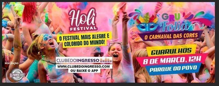Holi Festival  O Carnaval das Cores  Domingo 08.03