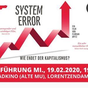 "Film &quotSystem Error - Wann endet der Kapitalismus"" in Kiel"