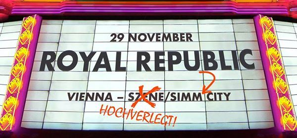 Royal Republic - Simm City - Vienna (AT)
