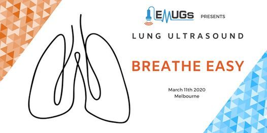 EMUGs VIC Lung Ultrasound and Echo Education Session Workshop and...