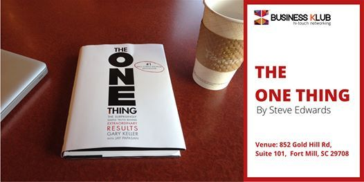 Business KLUB- The One Thing by Steve Edwards