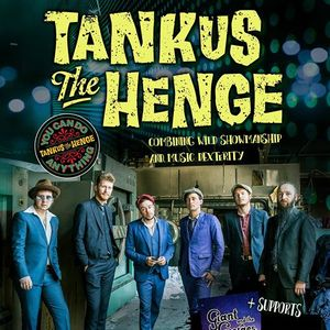 The Robin 2 presents Tankus The Henge