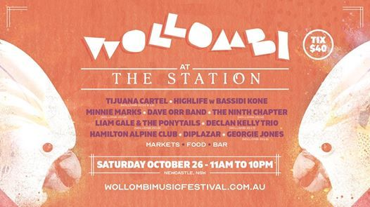 Wollombi at The Station Newcastle  Saturday October 26