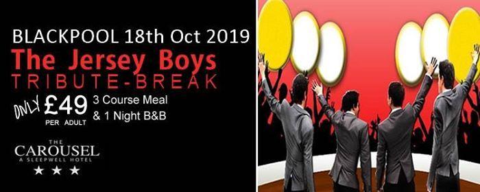 Jersey Boys Tribute Party & 1 Night Break - 18th Oct - 49 PP