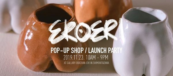 Eroeri Pop-Up SHOP