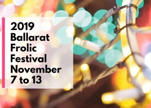2019 Ballarat Frolic Festival - tix on sale now
