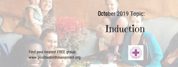 Induction - Free birth support meeting October